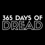 365 DAYS OF DREAD